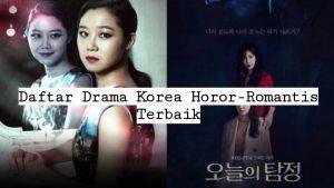 Daftar Drama Korea Horor – Romantis yang Tidak Boleh Dilewatkan