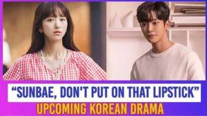 Sinopsis Drama Baru: Sunbae Don't Put On That Lipstick